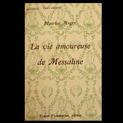 Vie amoureuse Messaline