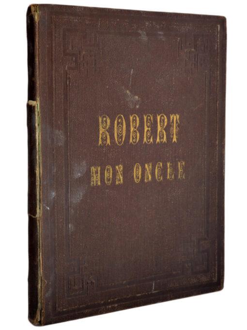 Robert mon oncle